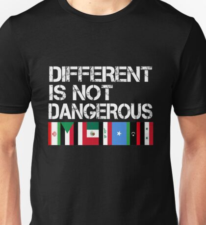 DIFFERENT IS NOT DANGEROUS Unisex T-Shirt