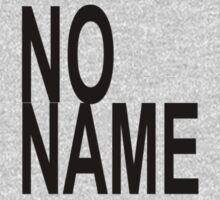 No Name Fashion T-Shirt Kids Tee