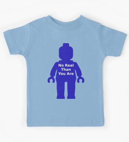 Minifig with 'No Real Than You Are' Slogan Kids Tee