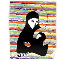 Proud Mary and baby Jesus Poster