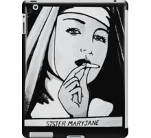 SISTA MARYJANE iPad Case/Skin