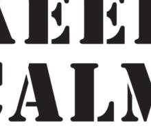 KEEP CALM AND CALL 1 PARA Sticker