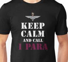 KEEP CALM AND CALL 1 PARA Unisex T-Shirt