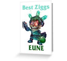 Best Ziggs EUNE Greeting Card