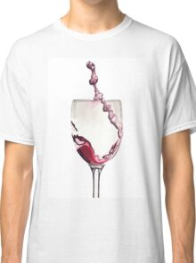 Relax, there's wine! Classic T-Shirt