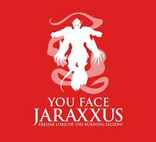 YOU FACE JARAXXUS Unisex T-Shirt