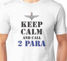 KEEP CALM AND CALL 2 PARA Unisex T-Shirt