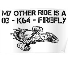 My Other Ride is a Firefly Poster