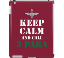 KEEP CALM AND CALL 3 PARA iPad Case/Skin