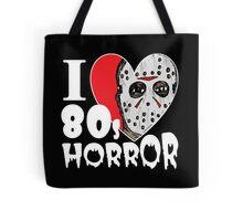I Love 80s Horror Tote Bag