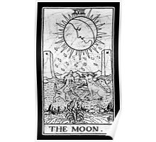 The Moon Tarot Card - Major Arcana - fortune telling - occult Poster