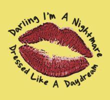 Darling I'm A Nightmare Dressed Like A Daydream Kids Tee