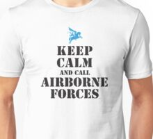 KEEP CALM AND CALL AIRBORNE FORCES Unisex T-Shirt