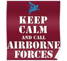 KEEP CALM AND CALL AIRBORNE FORCES Poster
