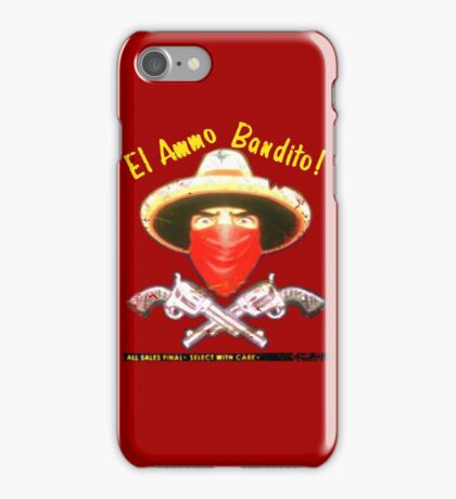 El Ammo Bandito! iPhone Case/Skin