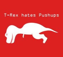 T Rex Hates Pushups One Piece - Long Sleeve
