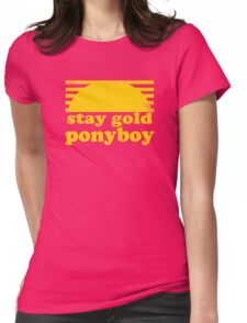 Stay Gold Ponyboy Womens Fitted T-Shirt