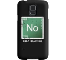 Breaking Bad - No Half Measures Samsung Galaxy Case/Skin
