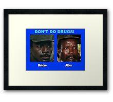 Don't Do Drugs Framed Print