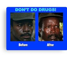 Don't Do Drugs Canvas Print