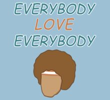 Semi-Pro - Everybody Love Everybody T-Shirt