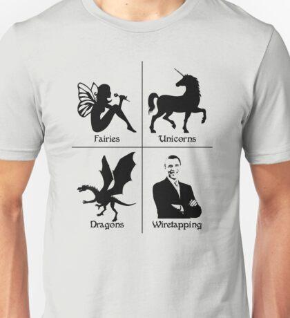 Fantasy Wiretapping - Fairies, Unicorns, Dragons, Obama Unisex T-Shirt