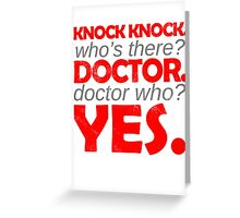 Knock knock. Doctor Who. Greeting Card
