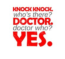 Knock knock. Doctor Who. Photographic Print