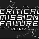 Critical Mission Failure by nimbusnought