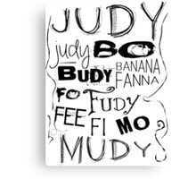 JUDY - THE name game Remake Black version Canvas Print