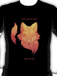 Fox Zentangle - with foxes we must play the fox T-Shirt