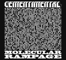 Cementimental - Molecular Rampage by cementimental