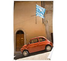 Old Fiat parked in Montepulciano street Poster