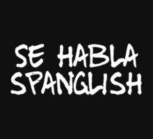 Se habla spanglish by digerati