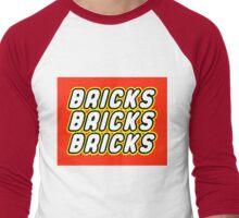 BRICKS BRICKS BRICKS  Men's Baseball ¾ T-Shirt