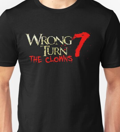 wrong turn seven Unisex T-Shirt