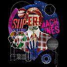 Super Machines by Tom Burns