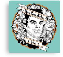 """Dexter- """"You Complete Me"""" Canvas Print"""