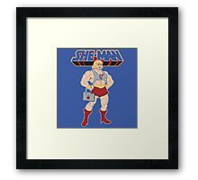 She-Man Framed Print