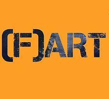 Art Fart by Sid3walk Art