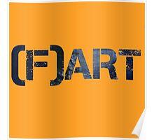 Art Fart Poster