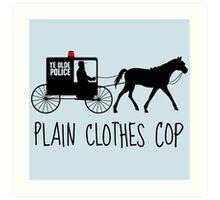 Plain Clothes Cop Art Print