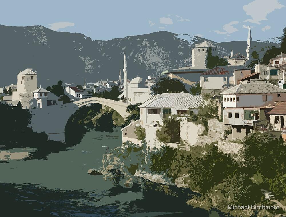 Mostar Bridge by Michael Birchmore
