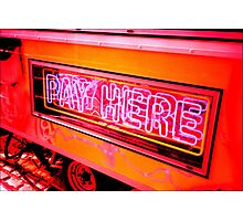 Pay Here Photographic Print