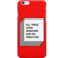 No Fresh Air iPhone Case/Skin