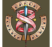 Bacon Forever Photographic Print