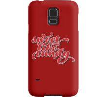 Sweet Like Candy. Samsung Galaxy Case/Skin