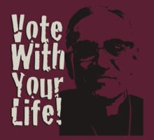 Vote with your Life - Romero by morepraxis