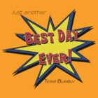 Best day Ever by Paul Grinzi