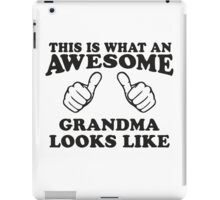 This Is What An Awesome Grandma Looks LIke, Black Ink | Grandparents Gift iPad Case/Skin